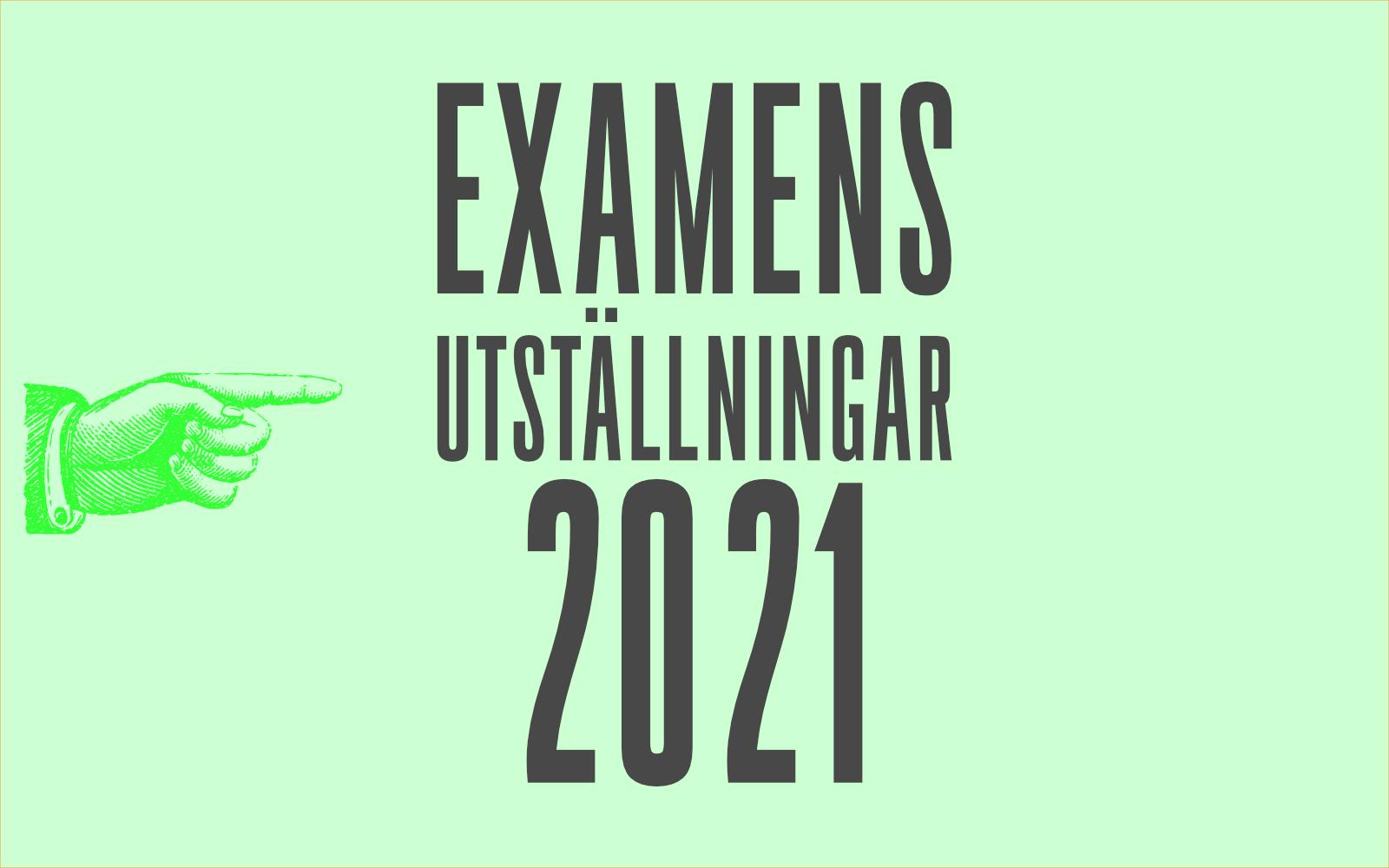 Examensutställningar 2021. Grafik: Lamin Kivelä.